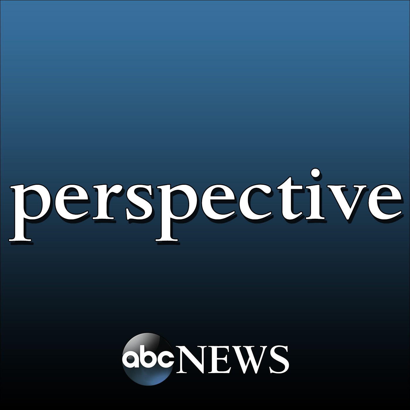 ABC News: Perspective