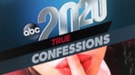 Full Episode:  20/20 03/7: True Confessions V