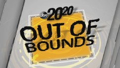 20/20 10/04: Out of Bounds