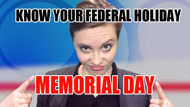 Mija (mee-hah) explains stuff you didnt know about Memorial Day.