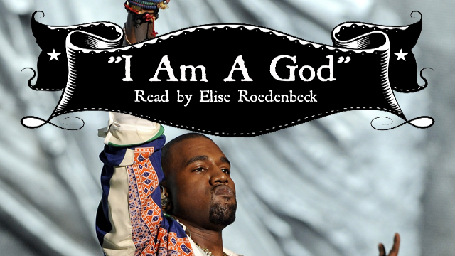 "Video: A Dramatic Reading of Kanye Wests ""I Am A God"""