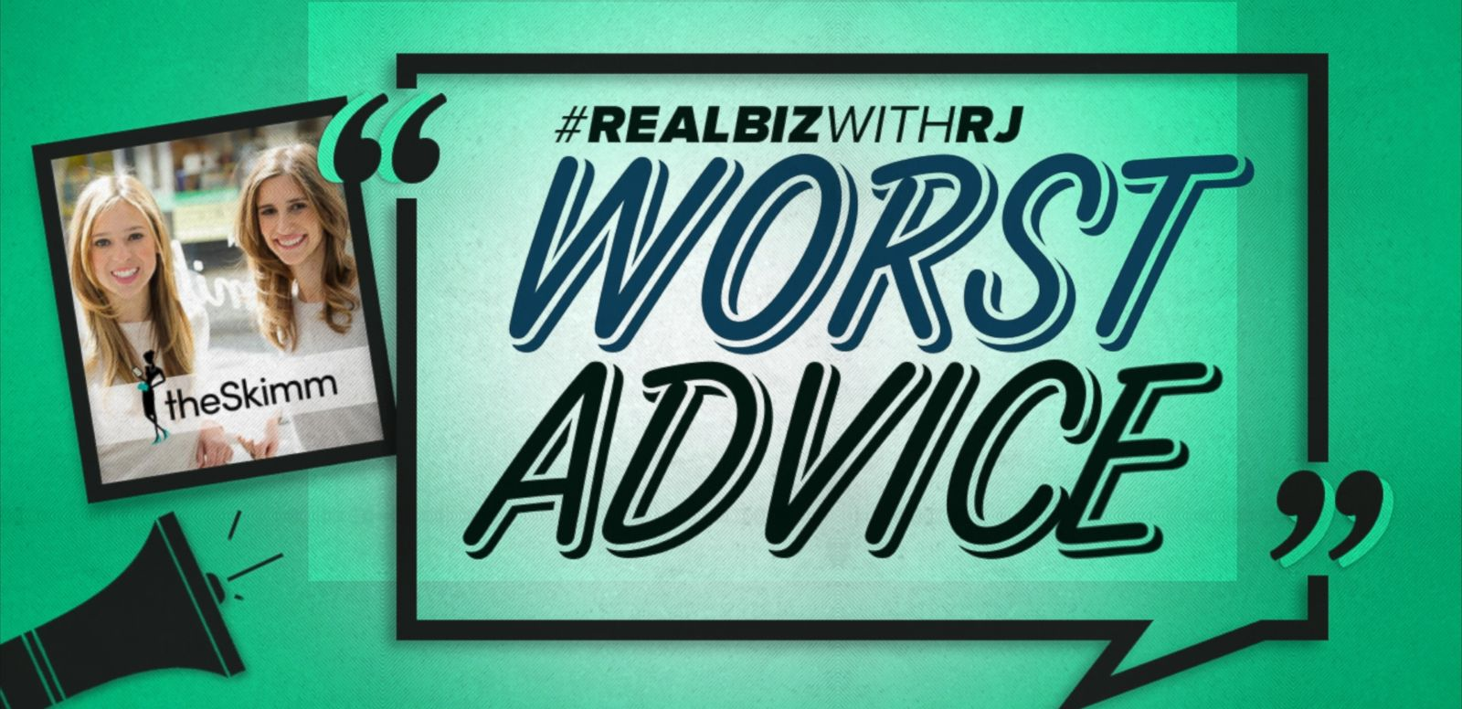 VIDEO: Worst Advice: theSkimm Co-Founders