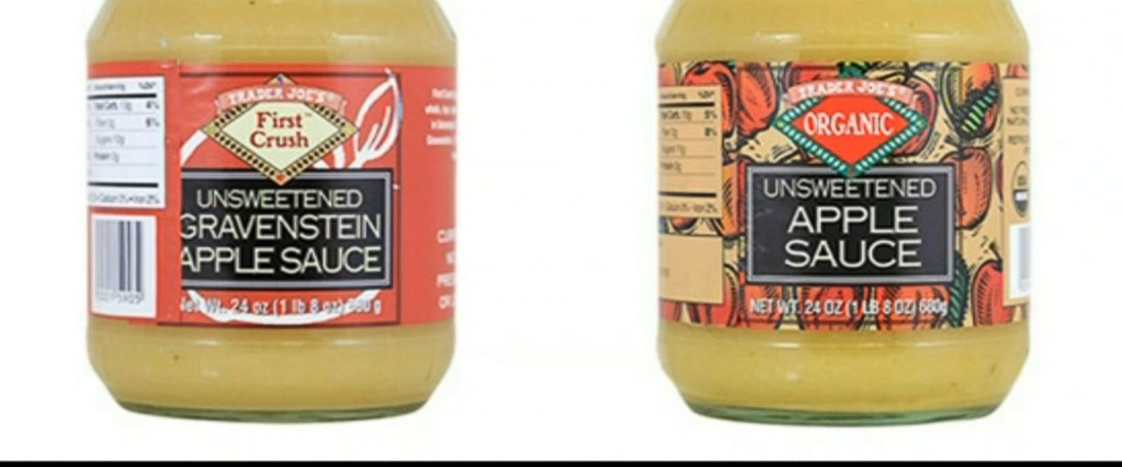 "It said the recall affected all codes of Trader Joe's First Crush Unsweetened Gravenstein Apple Sauce through ""best before Aug. 8, 2018"" in all Trader Joe's stores."