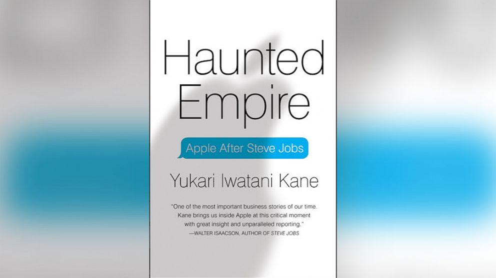 "PHOTO: ""Haunted Empire: Apple After Steve Jobs,"" by Yukari Kane."