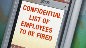 Confidential: Youre Fired!