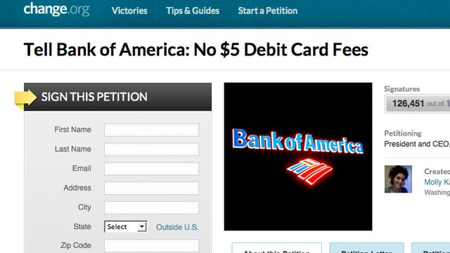PHOTO:&nbsp;change.org has a petition on their website asking Bank of America to stop the $5 debit card fees.