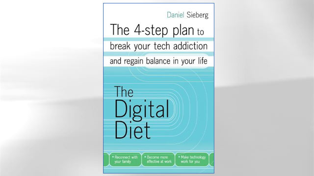 "PHOTO: Cover of the book ""Digital Diet: The 4-step plan to break your tech addiction and regain balance in your life"""