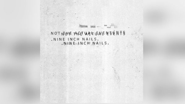 "PHOTO: Nine Inch Nails - ""Not The Actual Events"""