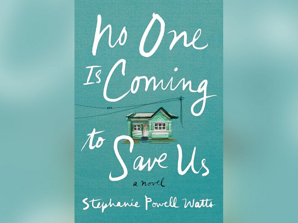 PHOTO: No One Is Coming To Save Us, a novel by Stephanie Powell Watts about an African-American family in the South, is Sarah Jessica Parkers inaugural pick for the American Library Associations Book Club Central.
