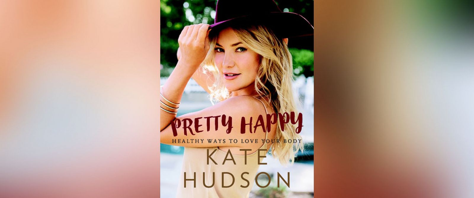 "PHOTO: Kate Hudson shares her lifestyle tips in her new book, ""Pretty Happy: Healthy Ways to Love Your Body."""