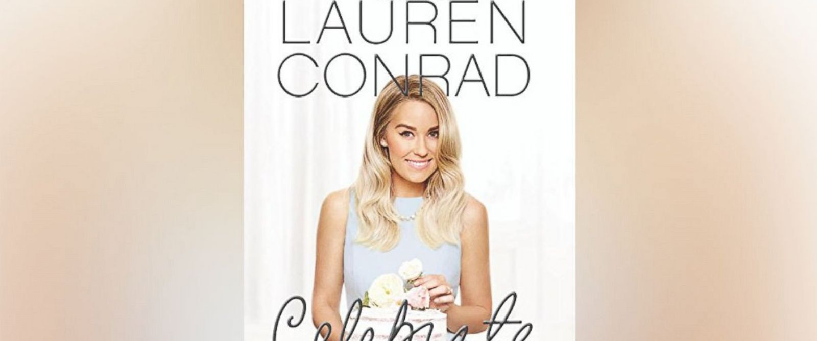 "PHOTO: Lauren Conrad shares lifestyle tips in her new book, ""Lauren Conrad Celebrate."""