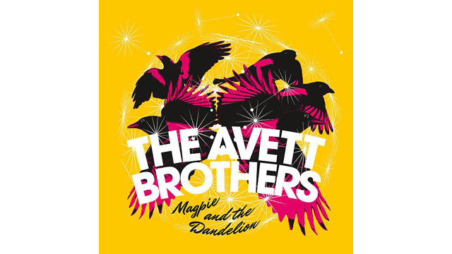 "PHOTO: The Avett Brothers' ""Magpie And The Dandelion"""