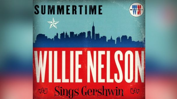 "PHOTO: Willie Nelson - ""Summertime: Willie Nelson Sings Gershwin"""