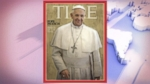 VIDEO: Time Magazine Recognizes Pope Francis New Tone of the Church