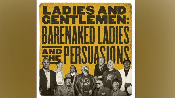 "PHOTO: The Barenaked Ladies release a new album, ""Ladies & Gentlemen: Barenaked Ladies & Persuasions Import,"" April 14, 2017."