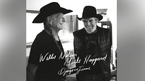 "PHOTO: Willie Nelson and Merle Haggards album, ""Django & Jimmie"""