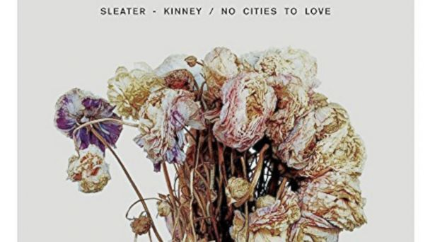 "PHOTO: Sleater-Kinneys ""No Cities To Love"""