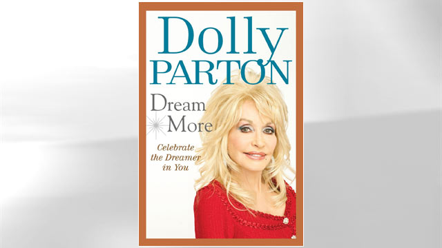 PHOTO: Dolly Partons new book, Dream More: Celebrate the Dreamer in You.