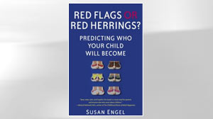 "PHOTO The cover of the book, ""Red Flags or Red Herrings?: Predicting Who Your Child Will Become"" is shown."