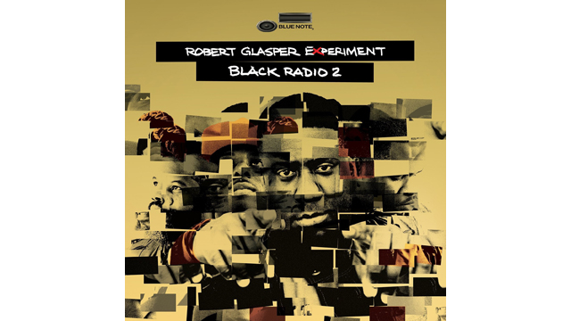 "PHOTO: The Robert Glasper Experiment, ""Black Radio 2"" (Deluxe)"