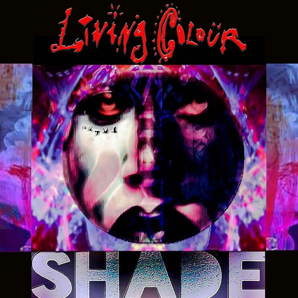 PHOTO: Living Colour - Shade