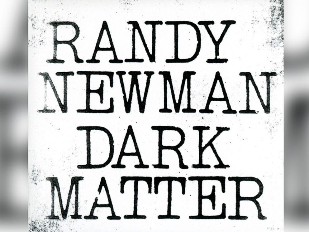 PHOTO: Randy Newman - Dark Matter
