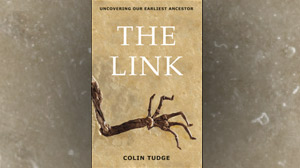 PHOTO ?The Link? by Colin Trudge is the story of a 47-million-year-old fossil named Ida that could change the way science views possibly one of man?s earliest ancestors.