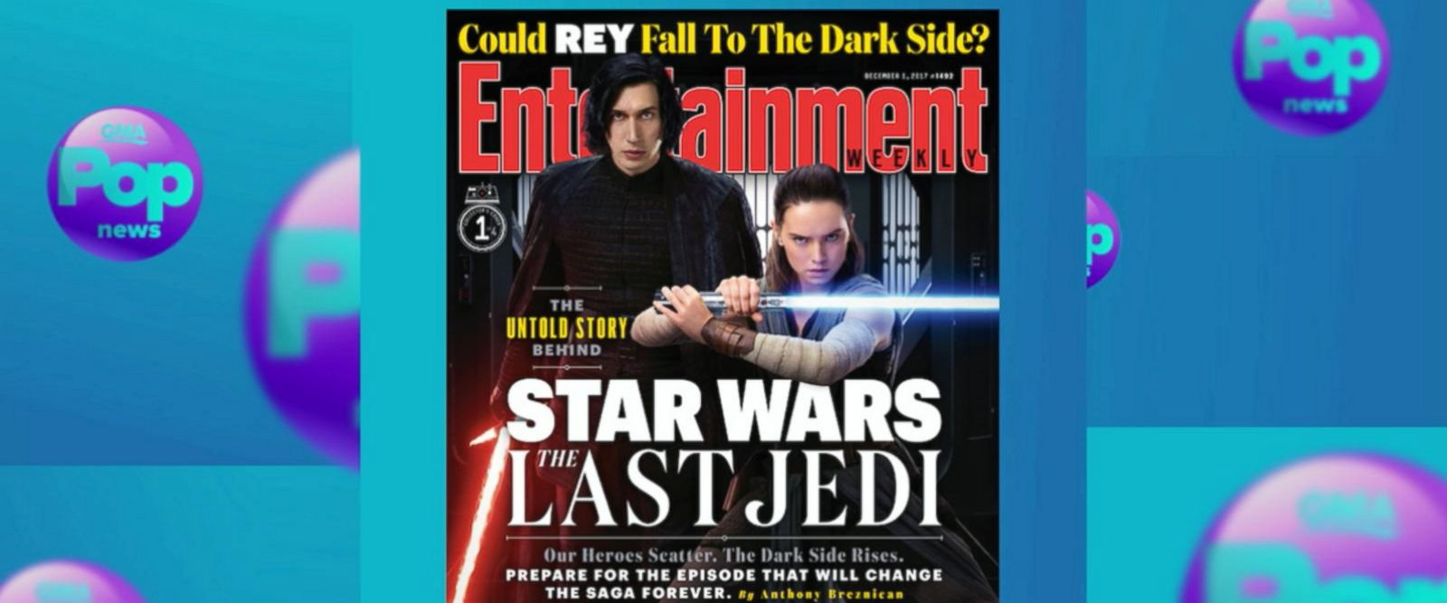 VIDEO: Entertainment Weekly features four collector covers of 'The Last Jedi' on its magazines