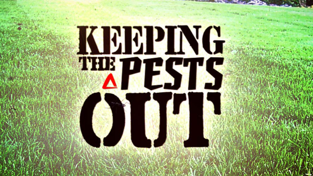 PHOTO:Keeping Pests Out