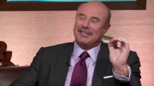 Dr . Phil's Advice for 'Winning in the Real World'