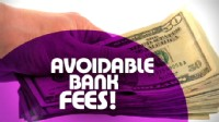 VIDEO: Learn how to avoid overdraft and minimum balance fees.