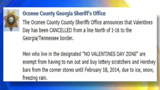 "Oconee County Sheriff Scott Berry designated northern Georgia a ""No Valentines Day Zone"" in a Facebook post."