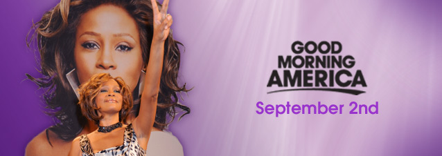 Whitney Houston on Good Morning America - Sept . 2nd