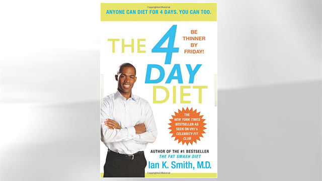 PHOTO:Shown here is &quot;The 4 Day Diet&quot; by Ian K. Smith, M.D. book cover.