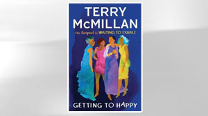 EXCERPT: Getting to Happy By Terry McMillan
