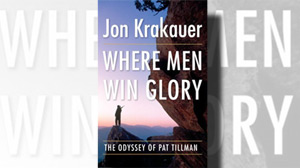 ?Where Men Win Glory: The Odyssey of Pat Tillman.?