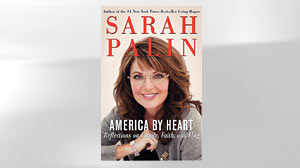 PHOTO: America by Heart : Reflections on Family, Faith, and Flag by Sarah Palin