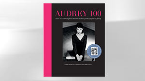Photo: Book Cover: AUDREY 100: A Rare and Intimate Photo Collection Selected by Audrey Hepburn?s Family