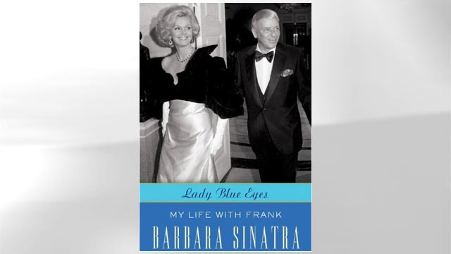 PHOTO:&nbsp;Lady Blue Eyes: My Life with Frank by Barbara Sinatra.