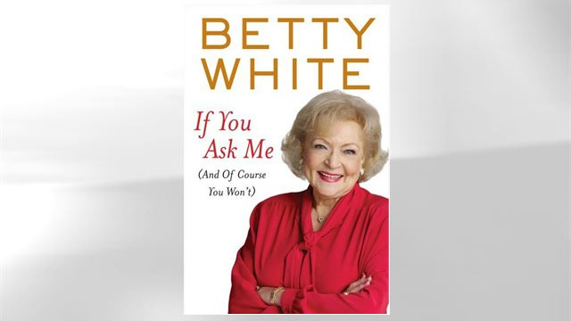PHOTO: Book jacket cover of Betty White's new book, 'If You Ask Me (And Of Course You Won?t).'