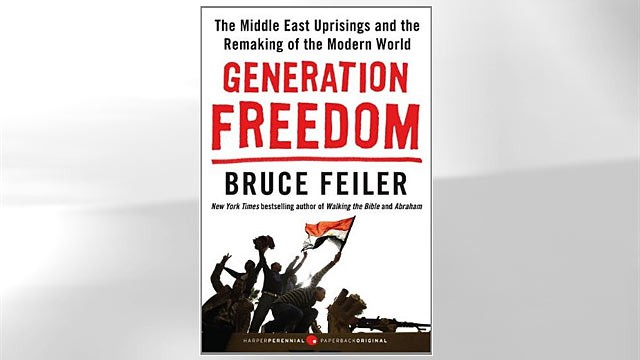 PHOTO:&nbsp;&quot;Generation Freedom: The Middle East Uprisings and the Remaking of the Modern World&quot; book cover by Bruce Feiler.