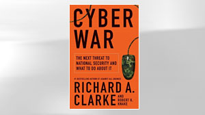 Photo: Book Cover: Cyber War: The Next Threat to
