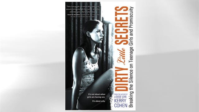 "PHOTO: The book cover ""Dirty Little Secrets: Breaking the Silence on Teenage Girls and Promiscuity,"" by Kerry Cohen is shown."