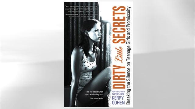 Excerpt: 'Dirty Little Secrets: Breaking the Silence on Teenage Girls ...