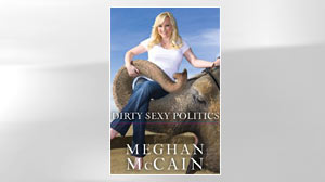 Photo: EXCERPT: Meghan McCains Dirty Sexy Politics: Sen. John McCain