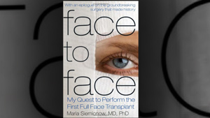 "PHOTO The cover for the book ""Face to Face: My Quest to Perform the First Full Face Transplant,"" is shown."