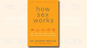 "Photo: Book Cover: ""How Sex Works: Why We Look, Smell, Taste, Feel, and Act the Way We Do"" by Sharon Moalem"