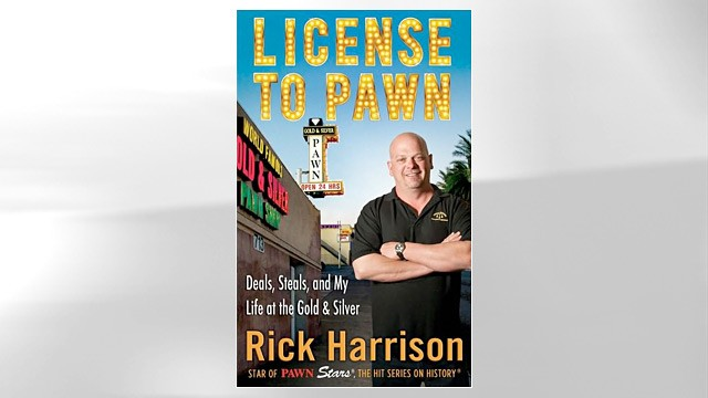 "PHOTO: Rick Harrisons book ""License to Pawn"""