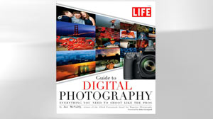 PHOTO Joe McNallys LIFE Guide to Digital Photography