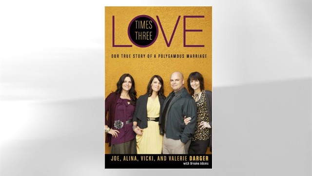 PHOTO: Love Times Three: Our True Story of a Polygamous Marriage